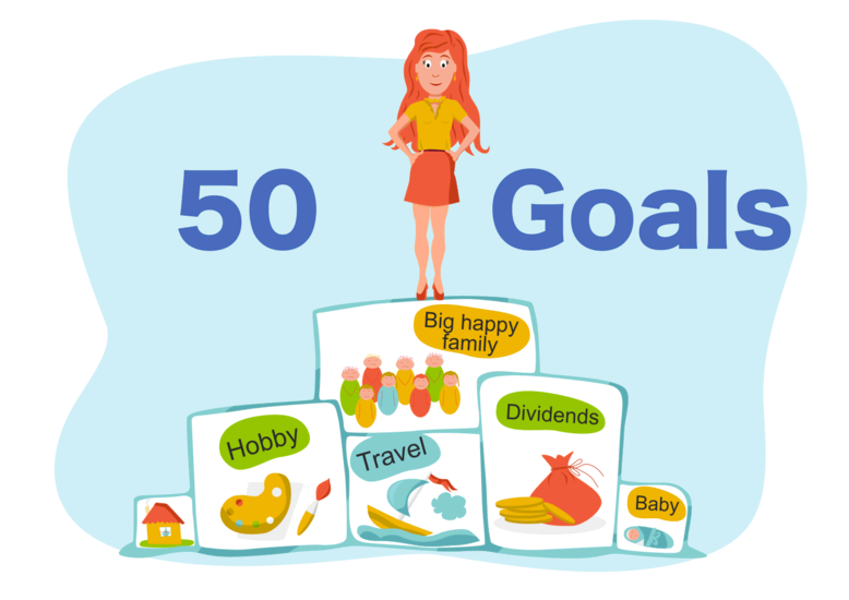 Goals in life - a list. Examples of 50 life goals.